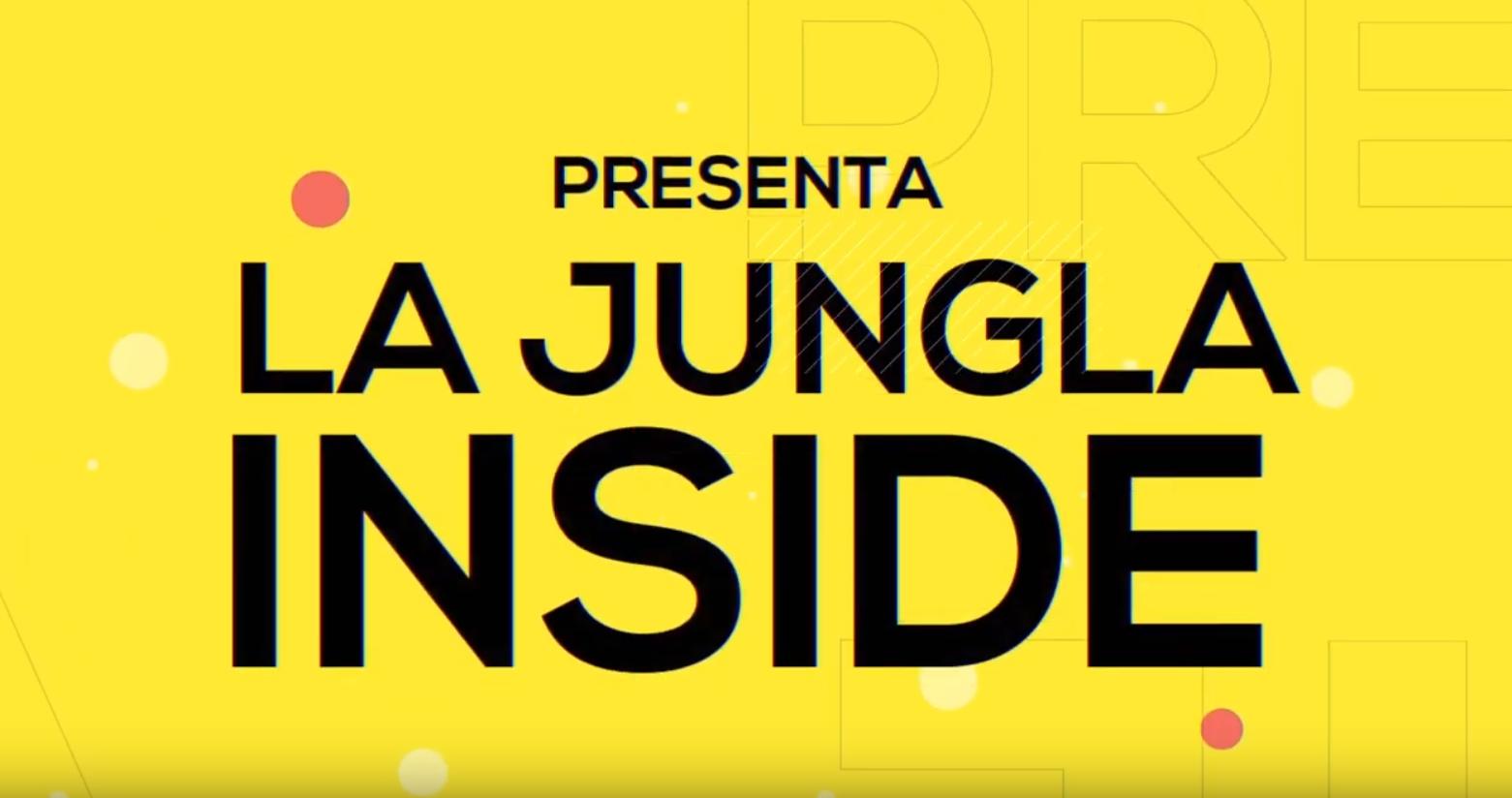 La Jungla Inside – Los videos de la temporada!