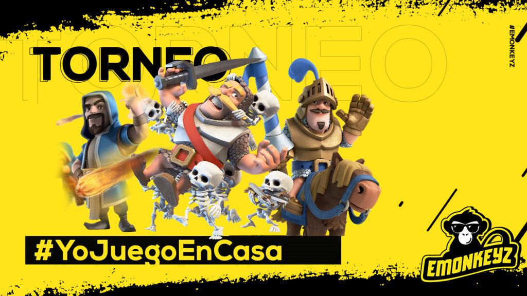 Torneo Clash Royale #YoJuegoEnCasa